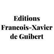Editions François-Xavier de Guibert